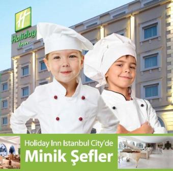 Minik Şefler 23 Nisan'da Holiday Inn İstanbul City'de
