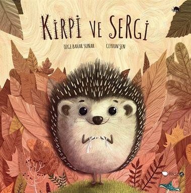 Kirpi ve Sergi