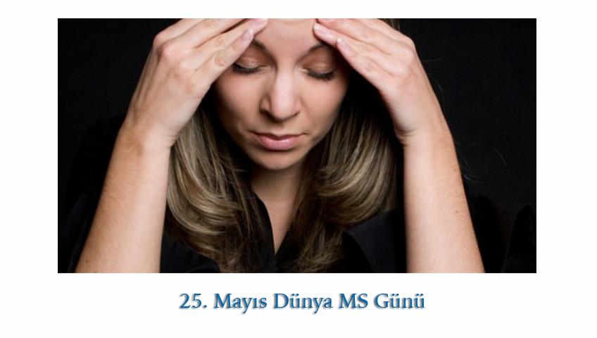 MS ( Multiple Skleroz) Bilinmeyen Hastalık