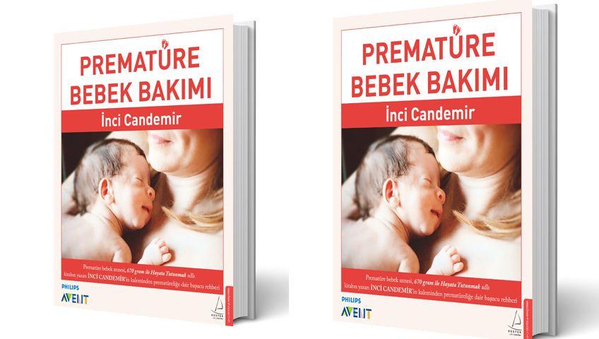 Türkiye'nin İlk Prematüre Bebek Bakım Kitabı Raflarda
